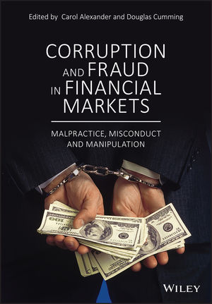 Now available: Corruption and Fraud in Financial Markets: Malpractice, Misconduct and Manipulation